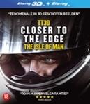 TT 3D - Closer to the edge,...