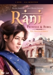 Rani, Princess & Rebel