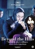 Beyond the hills, (DVD)