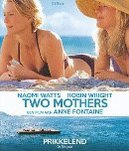 Two mothers, (Blu-Ray) CAST: ROBIN WRIGHT, NAOMI WATTS
