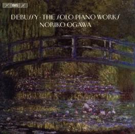 SOLO PIANO WORKS NORIKO OGAWA C. DEBUSSY, CD