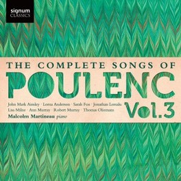 COMPLETE SONGS VOL.3 MILNE/ANDERSON/MURRAY/LEMALU/OLIEMANS/MARTINEAU F. POULENC, CD