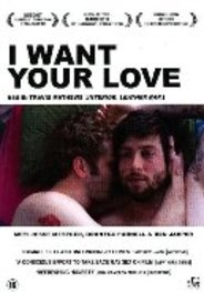 I want your love, (DVD) BY TRAVIS MATHEWS MOVIE, DVD