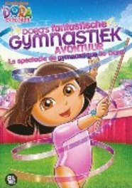 Dora - Fantastische gymnastiek avontuur, (DVD) .. GYMNASTIC ADVENTURE - BILINGUAL ANIMATION, DVDNL