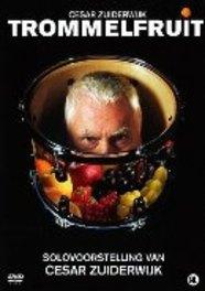 Cesar Zuiderwijk - Trommelfruit, (DVD) CESAR ZUIDERWIJK, DVDNL