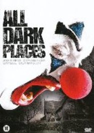 All dark places, (DVD) PAL/REGION 2 // W/ JOSHUA BURROW, STEPHANIE FIEGER MOVIE, DVDNL