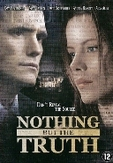 Nothing but the truth, (DVD) PAL/REGION 2 // W/ KATE BECKINSALE, MATT DILLON