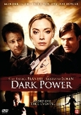 Dark power, (DVD)