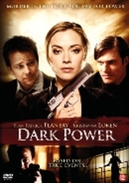 Dark power, (DVD) PAL/REGION 2 / W/ SEAN PATRICK FLANERY, KRISTANNA LOKEN MOVIE, DVDNL