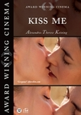 Kiss me, (DVD) BY ALEXANDRA THERESE KEINING