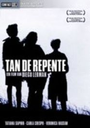 Tan de repente, (DVD) PAL/REGION 2 // BY DIEGO LERMAN MOVIE, DVDNL