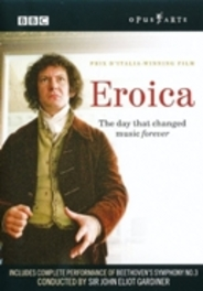 EROICA, BEETHOVEN, GARDINER, J.E. ORCH.REVOL.ET ROMANTIQUE/J.E. GARDINER DVD, L. VAN BEETHOVEN, DVDNL