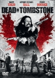 Dead in tombstone, (DVD) BILINGUAL // W/ DANNY TREJO, MICKEY ROURKE MOVIE, DVDNL