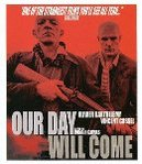 Our day will come, (Blu-Ray) W/ VINCENT CASSEL, OLIVIER BARTHELEMY