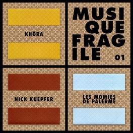 MUSIQUE FRAGILE 01 V/A, CD