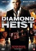 Diamond heist, (DVD)