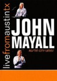 LIVE FROM AUSTIN, TX RECORDED AT AUSTIN CITY LIMITS JOHN MAYALL, DVDNL