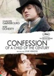 Confession of a child of the century, (DVD) .. OF THE CENTURY - BY SYLVIE VERHEYDE MOVIE, DVD