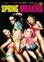 Spring breakers, (DVD) CAST: SELENA GOMEZ, VANESSA HUDGENS