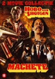 Machete/Hobo With A Shotgun