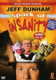 Jeff Dunham - Spark Of Insanity (French Version)