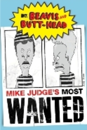 Beavis And Butt-Head - Mike Judge's Most Wanted
