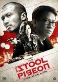 Stool pigeon, (DVD)