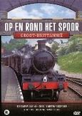 Op en rond het spoor -...