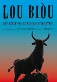 LOU BIOU:HET FEEST VAN.. .. DE FABELACHTIGE STIER DOCUMENTARY, DVDNL