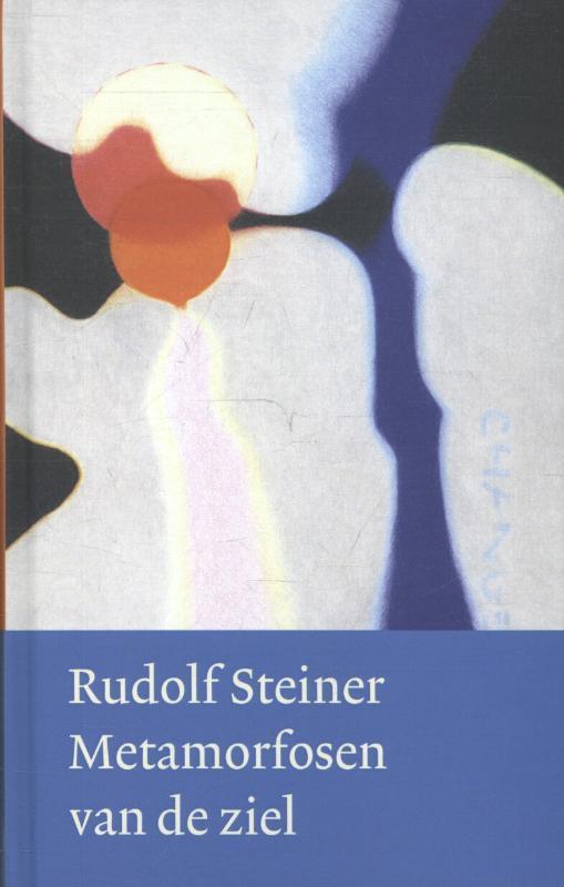 Metamorfosen van de ziel Steiner, Rudolf, Hardcover