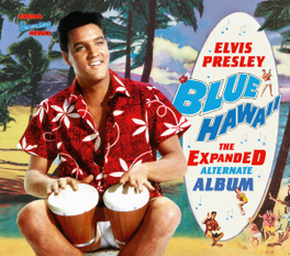 BLUE HAWAII -OST--DELUXE- * THE EXPANDED ALTERNATE ALBUM * ELVIS PRESLEY, CD