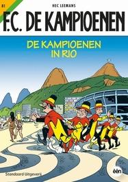 F.C. de kampioenen de kampioenen in Rio, Tom Bouden, Paperback