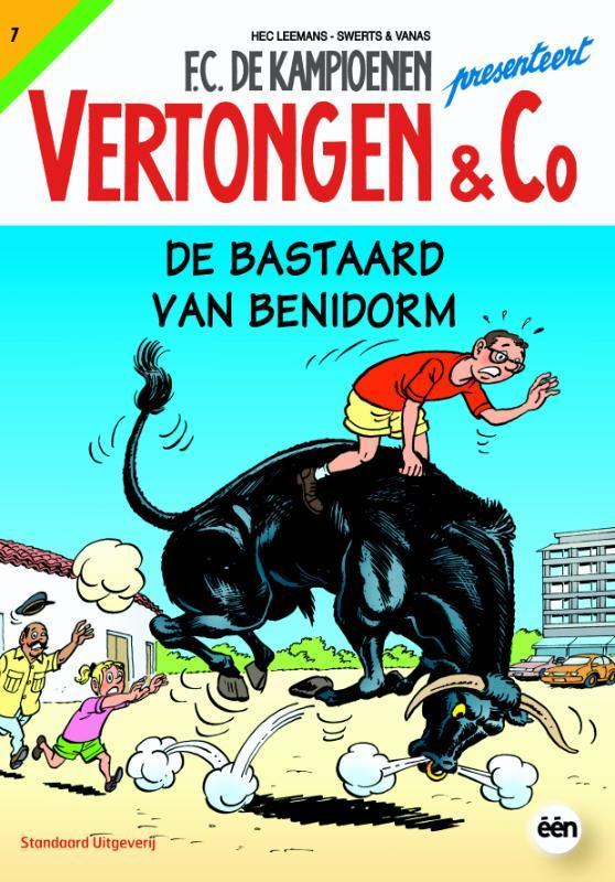VERTONGEN & CO 07. DE BASTAARD VAN BENIDORM Vertongen en C°, SWERTS, WIM, LEEMANS, HEC, Paperback