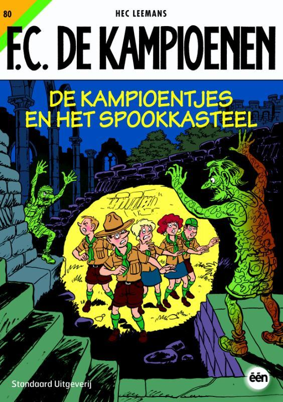 De kampioentjes en het spookkasteel F.C. De Kampioenen, Hec Leemans, Paperback