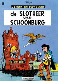 JOHAN EN PIRREWIET 08. DE SLOTHEER VAN SCHOONBURG JOHAN EN PIRREWIET, PEYO, Paperback