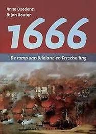 1666 - De ramp van Vlieland en Terschelling Doedens, Anne, Paperback