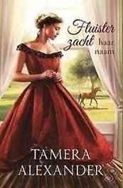 Fluister zacht haar naam roman, Alexander, Tamera, Paperback