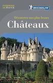 Guide Patrimoine de France - Decouvrez nos plus beaux châteaux