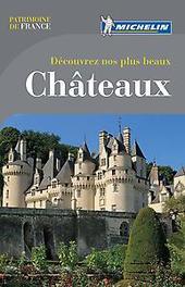 Guide Patrimoine de France - Decouvrez nos plus beaux châteaux Paperback