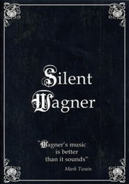Various Artists - Silent Wagner