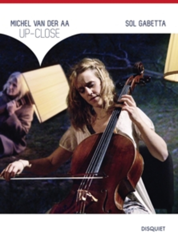 Sol Gabetta - Up-Close - For Solo Cello, String E
