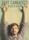Bart Cannaerts - Waar is Barry?, (DVD)