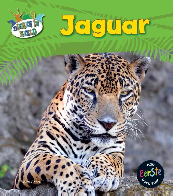 Jaguar Mijn eerste docuboek, Ganeri, Anita, Hardcover