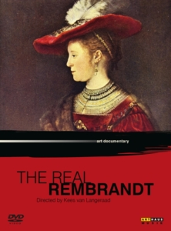 Rembrandt - The Real Rembrandt