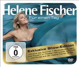 FUER EINEN TAG -CD+DVD- HELENE FISCHER SHOW EDITION HELENE FISCHER, CD