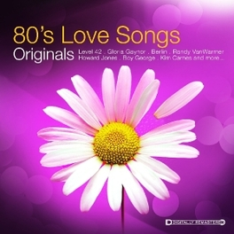 ORIGINALS-80S LOVE SONGS V/A, CD