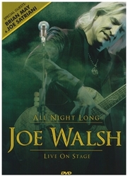 Joe Walsh - All Night Long...