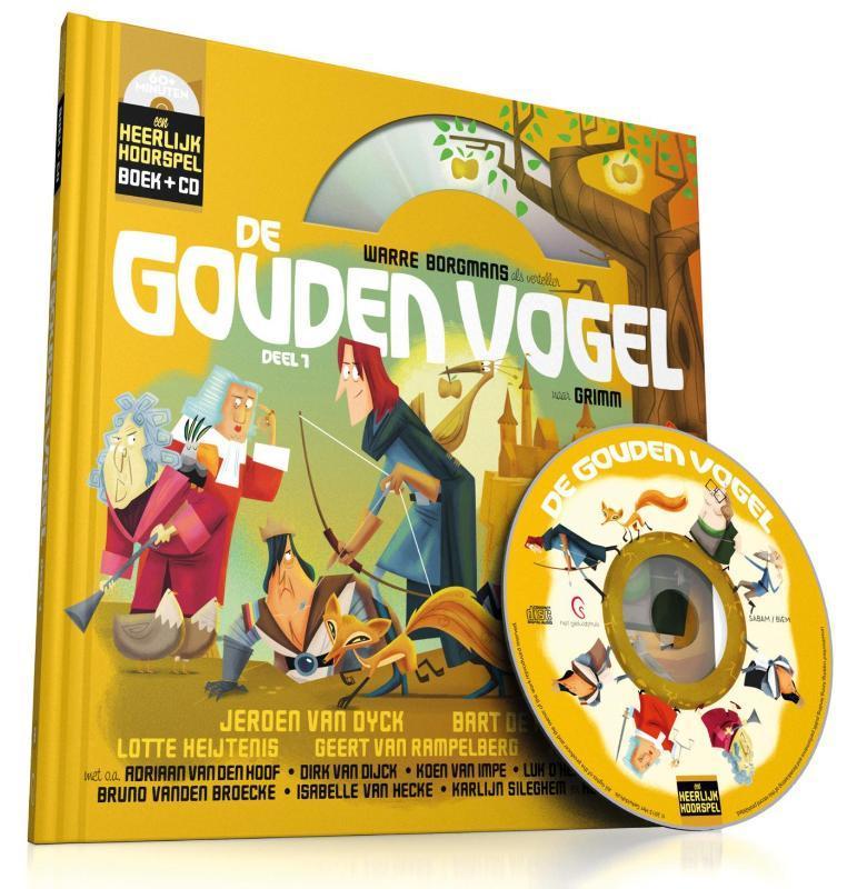 De gouden vogel: Deel 1 Heerlijk Hoorspel, Mark Borgions, Hardcover