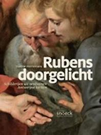 Rubens doorgelicht schilderijen uit verdwenen Antwerpse kerken, Valerie Herremans, Paperback
