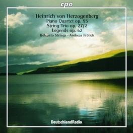 PIANO QUARTET OP.95/STRIN STRING TRIO OP.27/W/ANDREAS FROLICH-PIANO, BELCANTO STR H. VON HERZOGENBERG, CD